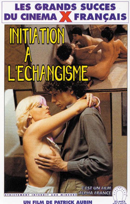 Initiation A L'Echangisme (1980) – Vintage Movie about a Swinger Couple