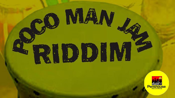 POCO MAN JAM RIDDIM (PENTHOUSE RECORDS)
