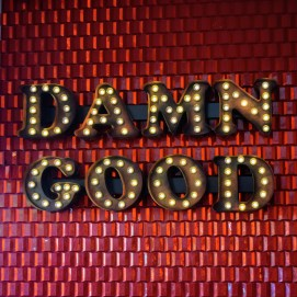 "The Torchy's slogan: ""Damn good tacos."""