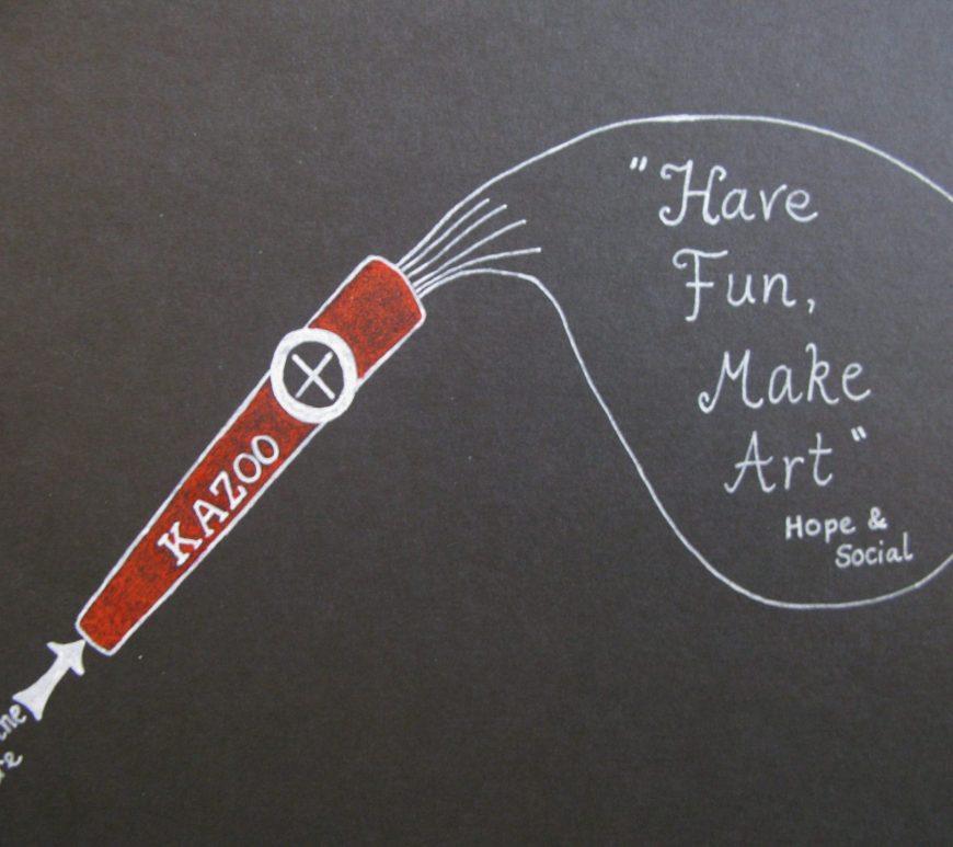 Harrop, Helen. 2010. Have Fun, Make Art. [Photograph]