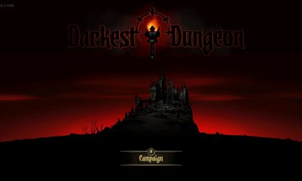 Darkest Dungeon First Impressions