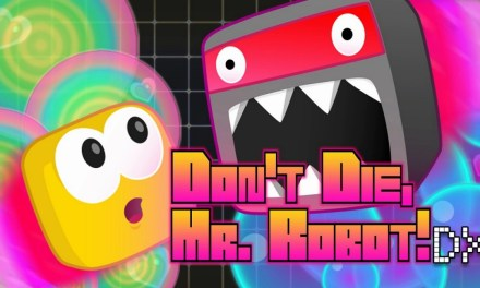 Don't Die, Mr. Robot! DX coming soon to Nintendo Switch