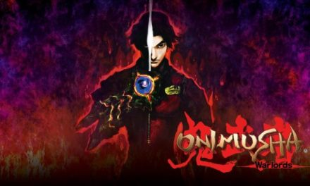 Re-Visit Feudal Japan in Onimusha Warlords!! Coming to Nintendo Switch Early Next Year!!