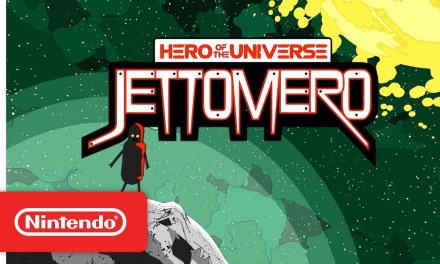 Jettomero: Hero of the Universe Switch Review