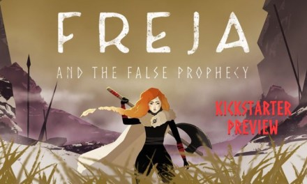 Freja And The False Prophecy Kickstarter + Exclusive Inverview