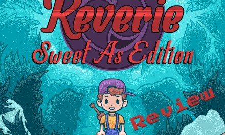 Reverie: Sweet As Edition Switch Review