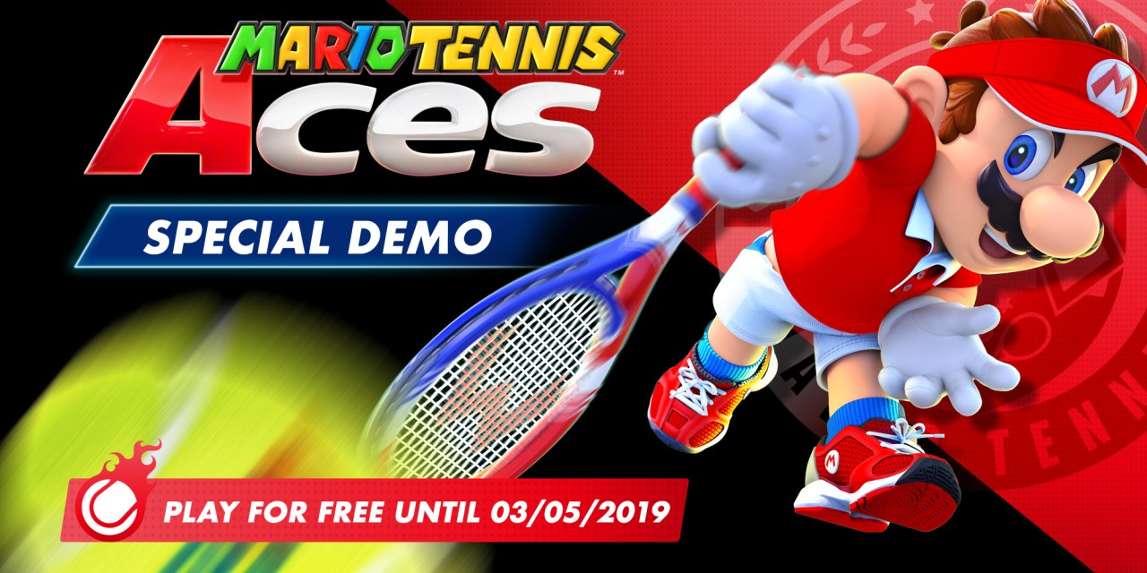 JOIN MARIO AND FRIENDS ON THE COURT WITH MARIO TENNIS ACES: SPECIAL DEMO AVAILABLE TO DOWNLOAD FROM NINTENDO eSHOP TODAY
