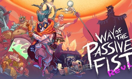 Way Of The Passive Fist Nintendo Switch Review