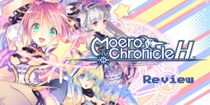 Moero Chronicle Hyper Nintendo Switch Review feature