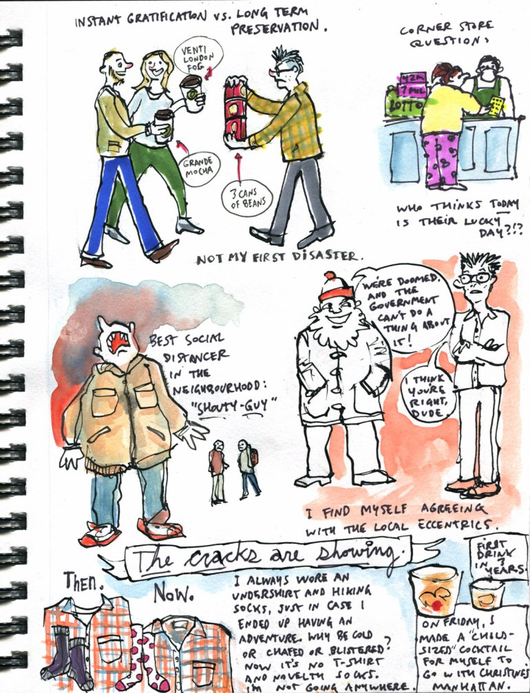 my pandemic diary page 26 social distancing, shouty guy,conspiracy,crack-up