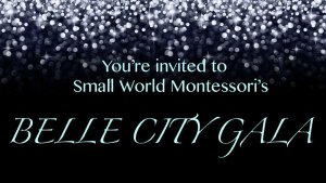 belle city gala small world montessori