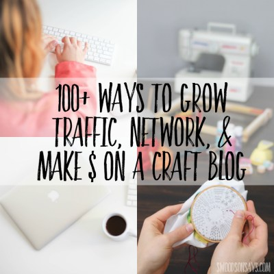 Ideas for how to make money, network, and grow your following as a craft or sewing blogger. A long list of affiliate programs for craft blogs, affiliate programs for sewing blogs, and networking groups!