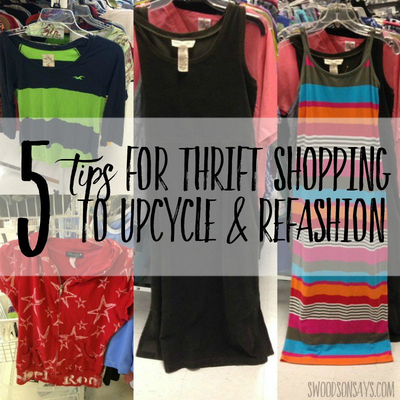 Five Tips for Thrift Shopping to Upcycle & Refashion