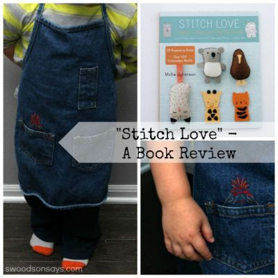 Stitch Love – An Embroidery Book Review