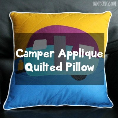 Camper Applique on a Quilted Pillow Cover – Stitch Magazine