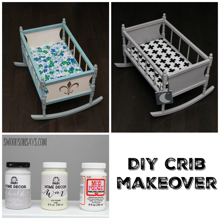 A DIY Crib Doll Makeover with Chalk Paint and Mod Podge Pearl. Swoodsonsays.com