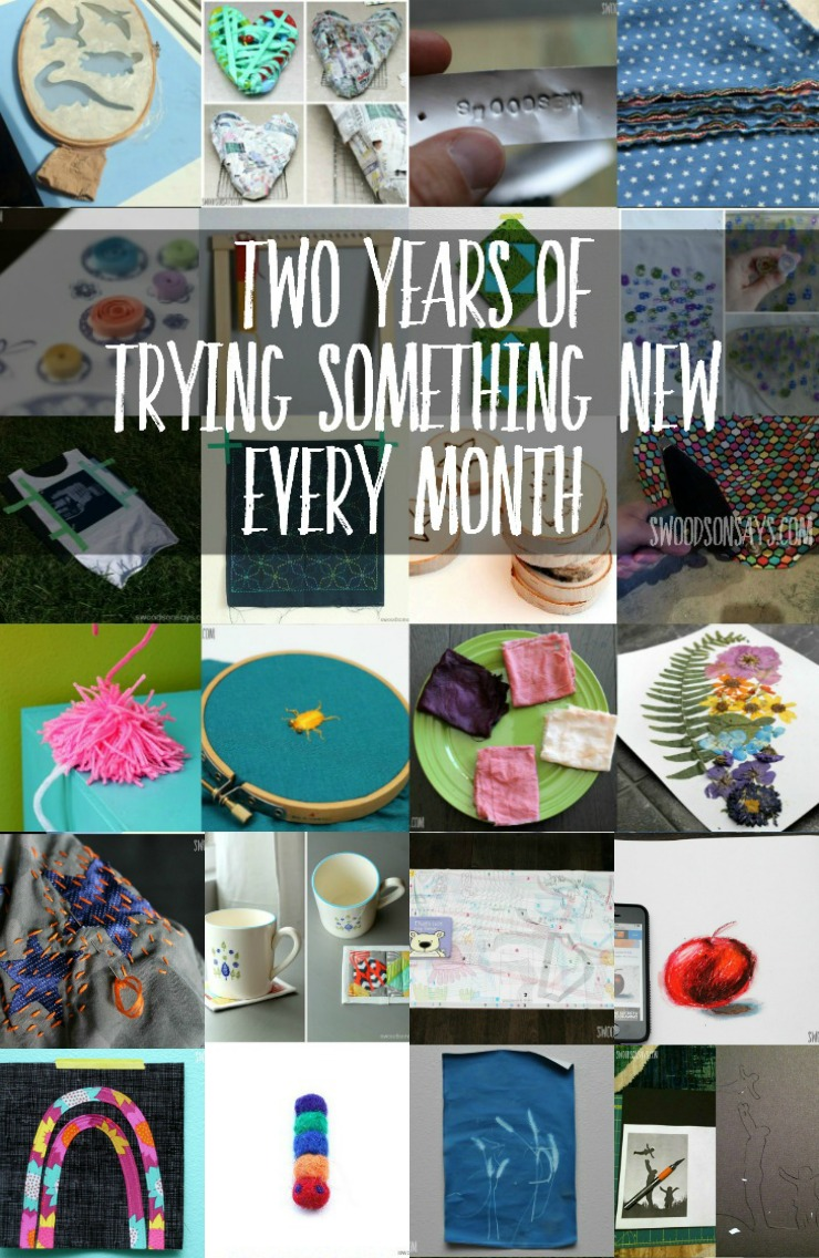 Two Years of Trying Something New Every Month - TSNEM - Develop a creative habit by trying new crafts and hobbies!