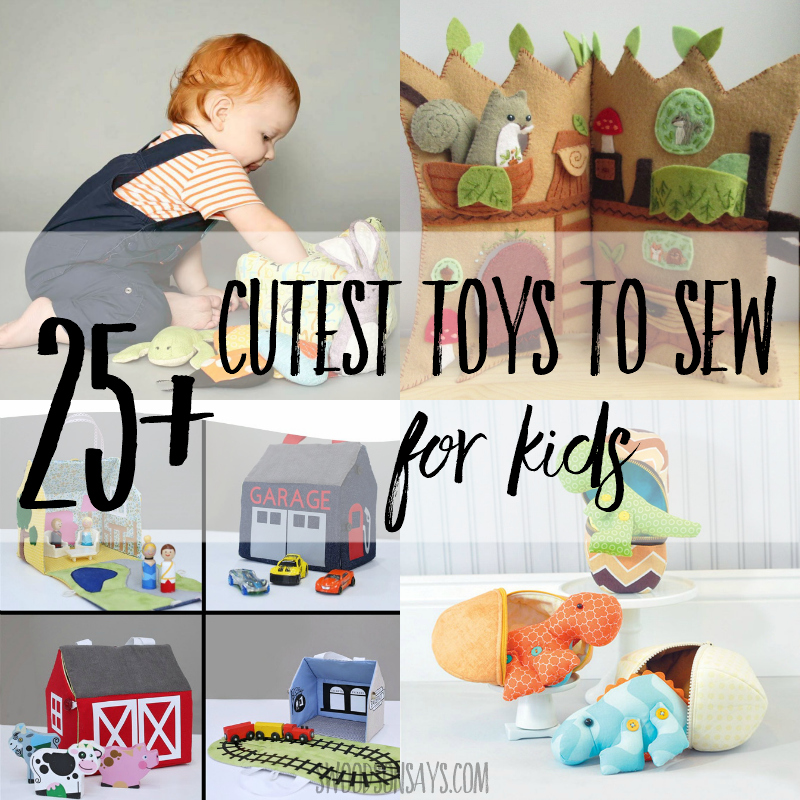 The cutest 25+ toys to sew for kids