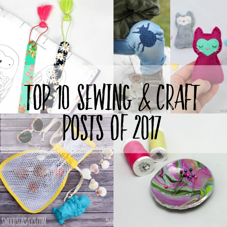 Check out the best craft tutorials and free sewing patterns that were published in 2017 on Swoodsonsays.com! There is something for everyone, get inspiration to try a new craft or method in the new year. #crafts #diy #sewing