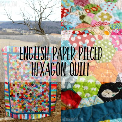 English Paper Pieced Hexagon Quilt