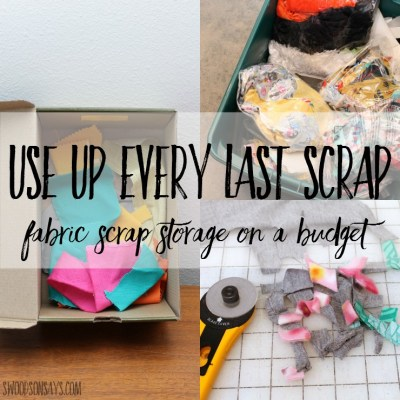 How To Store Fabric Scraps On A Budget