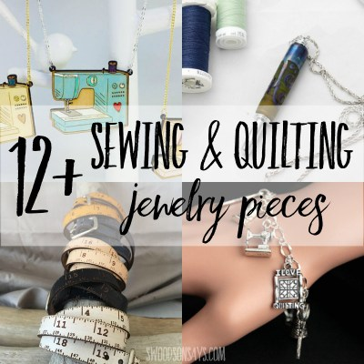 12+ Sewing Themed Jewelry Pieces