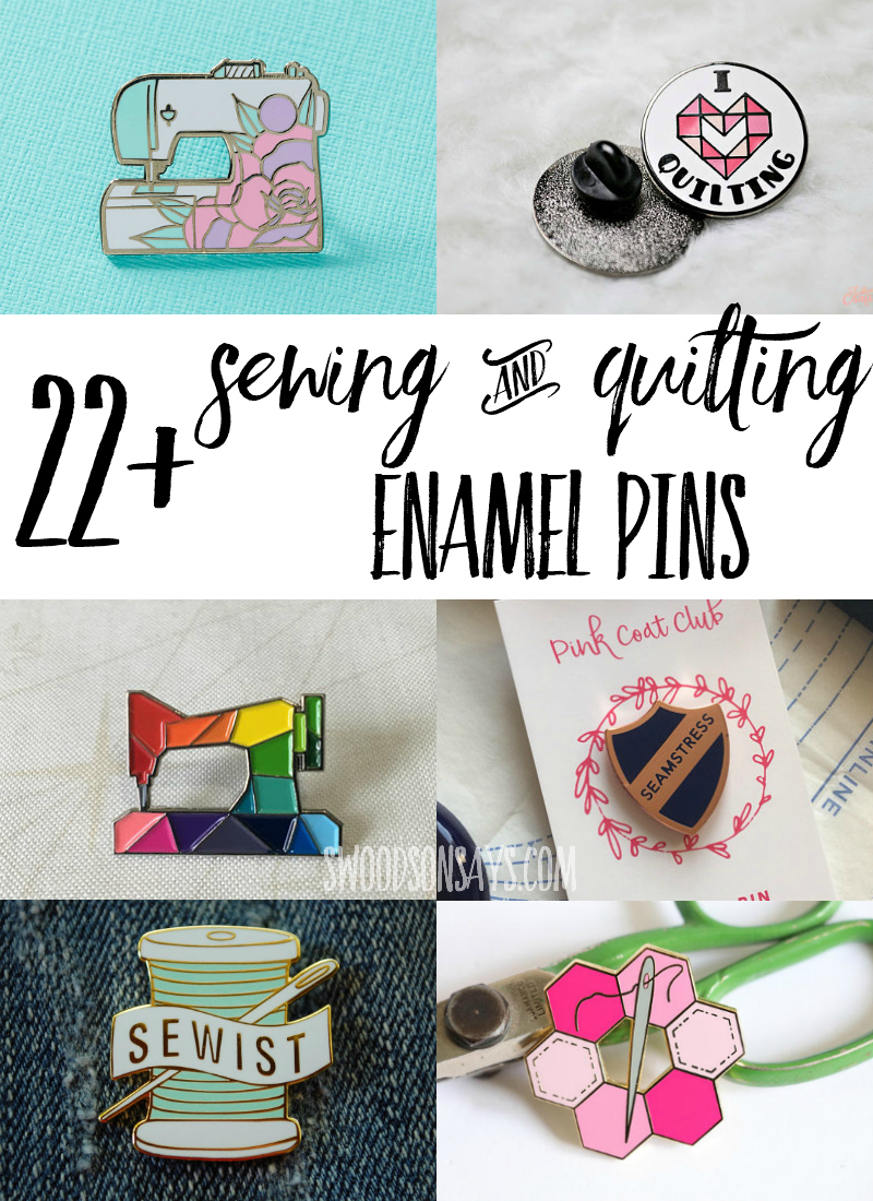 Check out this roundup of over 22 sewing enamel pins and quilting enamel pins. Perfect inexpensive little gift for someone who sews, lapel pins are trendy and fun sewing accessories! #sewing #quilting #enamelpin