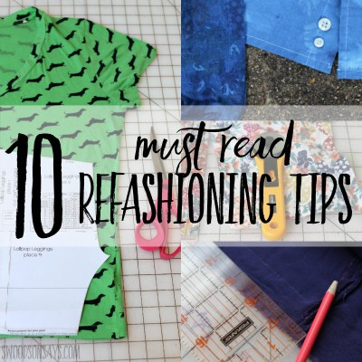 10 refashioning tips for successful sewing