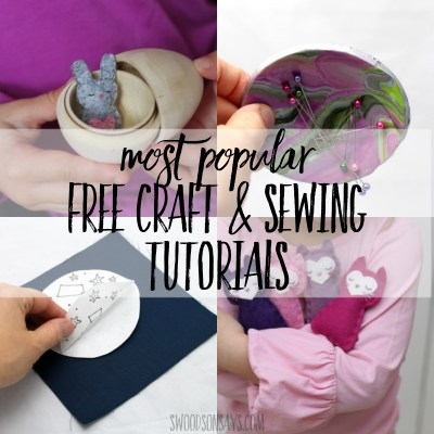 Top 10 most popular sewing & craft tutorials!