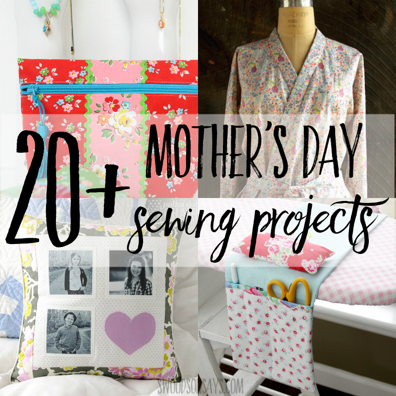Mother's day sewing projects