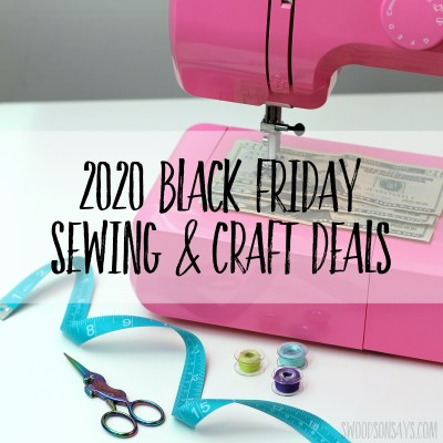 black friday sewing and craft deals
