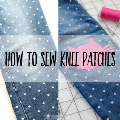 How to sew knee patches