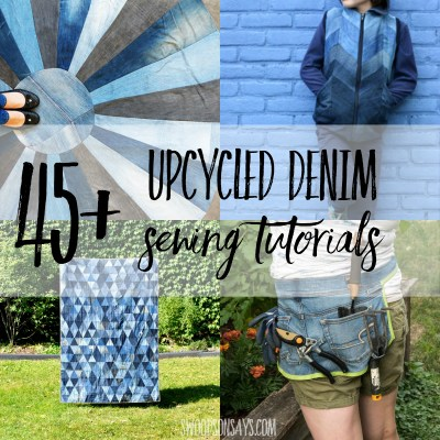What to do with old jeans - sewing tutorials
