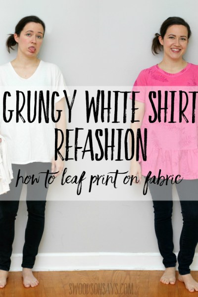 Leaf printing on fabric - grungy tshirt refashion tutorial