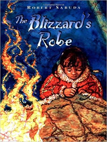 The Blizzard's Robe by Robert Sabuda