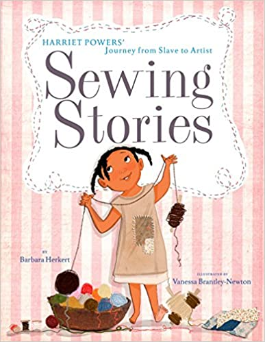 sewing stories harriet powers kids book