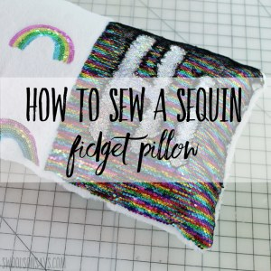 How to sew a fidget pillow with rainbow reversible sequin fabric(1)(1)