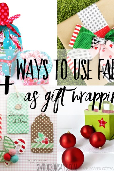 alternative gift wrap fabric tutorials