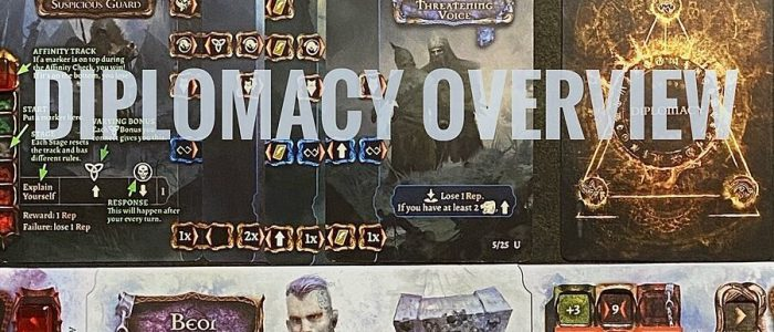 Tainted Grail – Diplomacy Overview