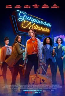Poster for Gunpowder Milkshake including the main characters looking at the camera