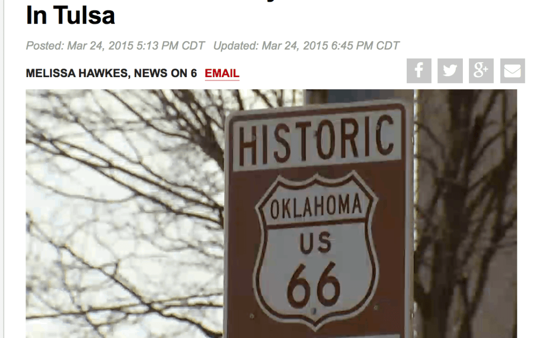 News on 6 – Story About Future of Route 66 in Tulsa