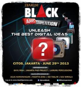 Djarum Black Apps Competition 2013 (Sumber: Blackxperience.com)