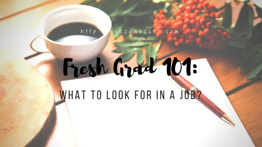 What to look for in a job