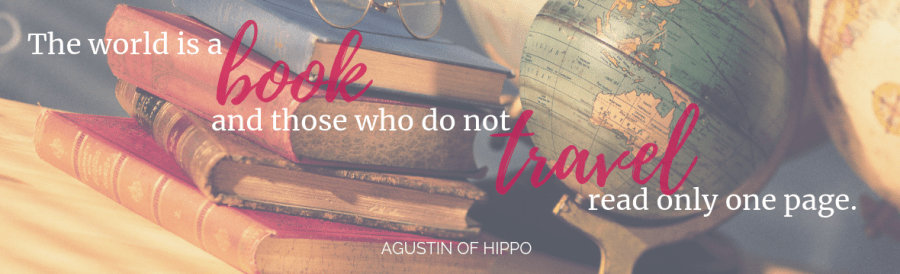 The world is a book and those who do not travel read only one page. Quote by Agustin of Hippo