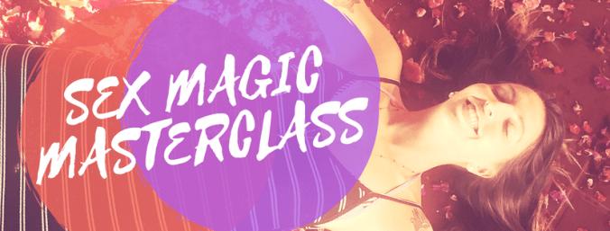 SEX MAGIC MASTERCLASS