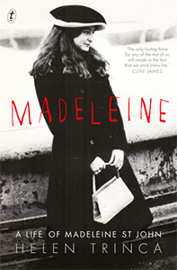 Madeleine: A Life of Madeleine St John by Helen Trinca