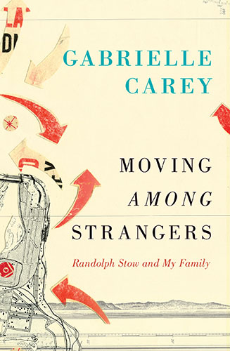 Moving Among Strangers by Gabrielle Carey