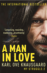A Man in Love: My Struggle Book 2 by Karl Ove Knausgaard
