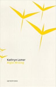 Night Writing by Kathryn Lomer