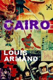 Cairo by Louis Armand cover
